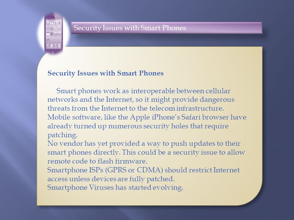 Security Issues with Smart Phones