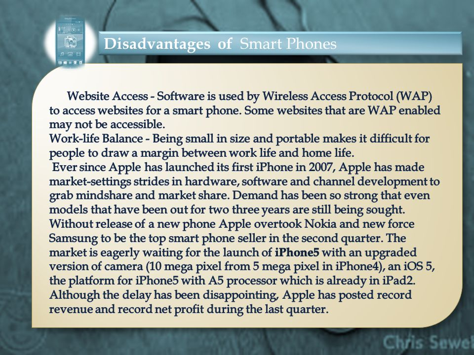 Disadvantages of Smart Phones