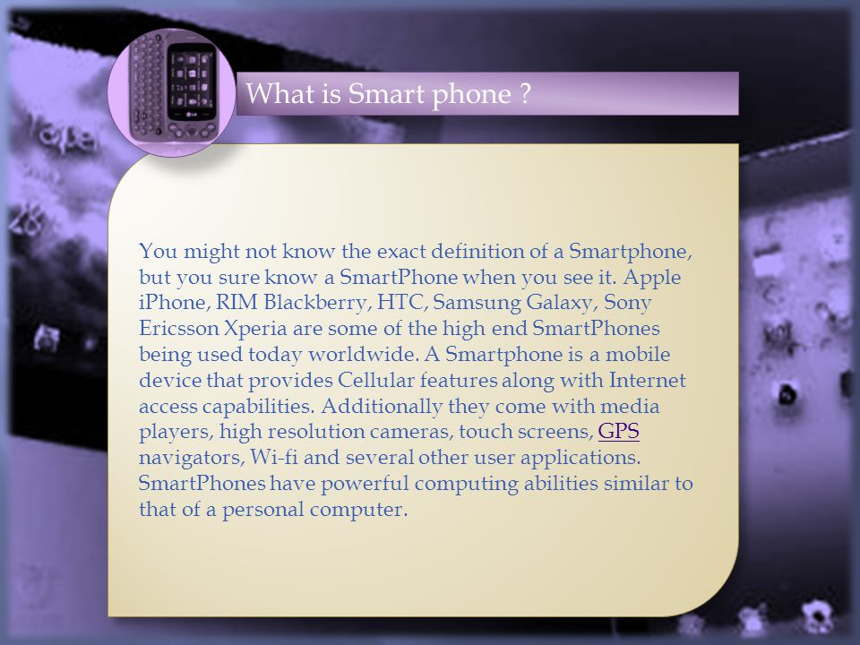 What is Smart phone