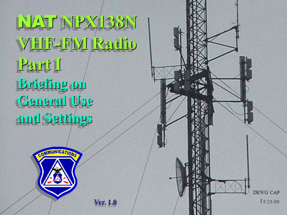 NAT NPX138N VHF-FM Radio Part I Briefing on General Use and Settings