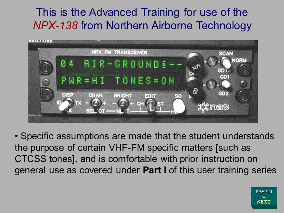 This is the Advanced Training for use of the NPX-138 from Northern Airborne Technology