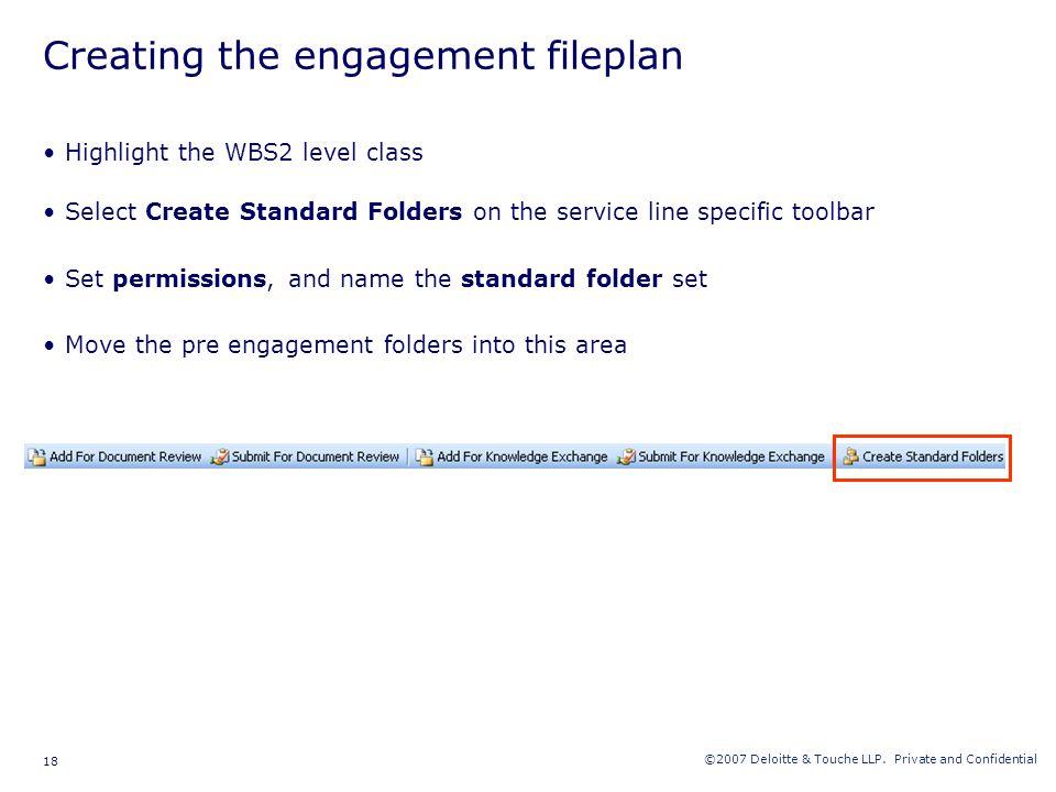 Creating the engagement fileplan