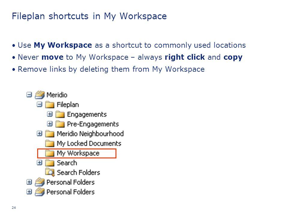 Fileplan shortcuts in My Workspace