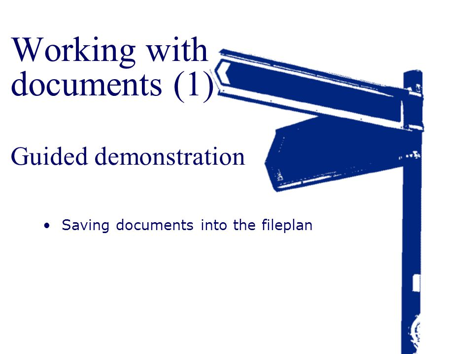 Working with documents (1) Guided demonstration