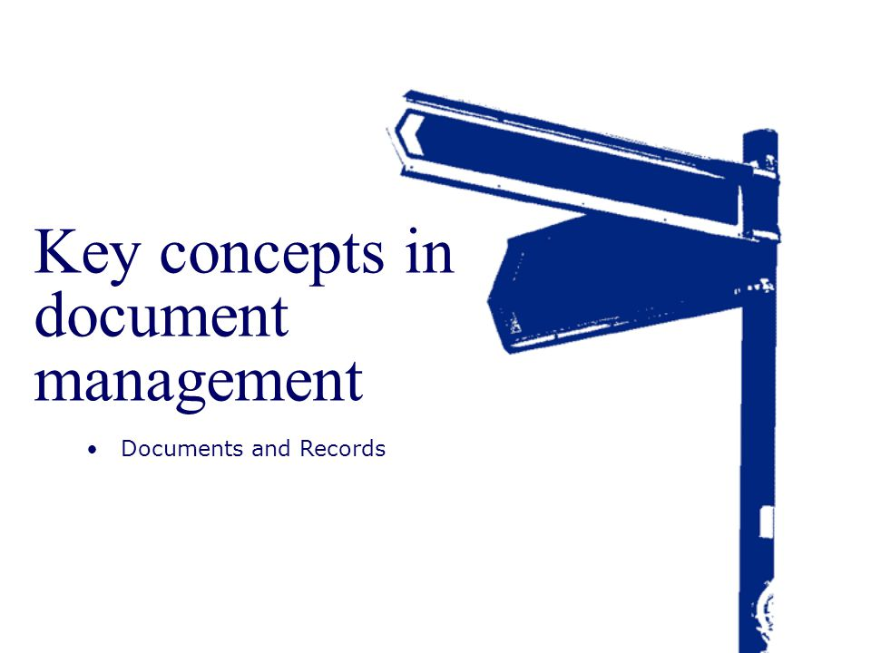 Key concepts in document management