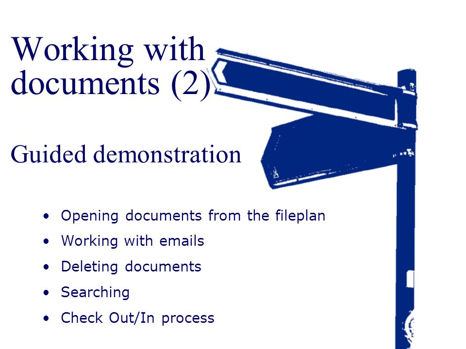 Working with documents (2) Guided demonstration