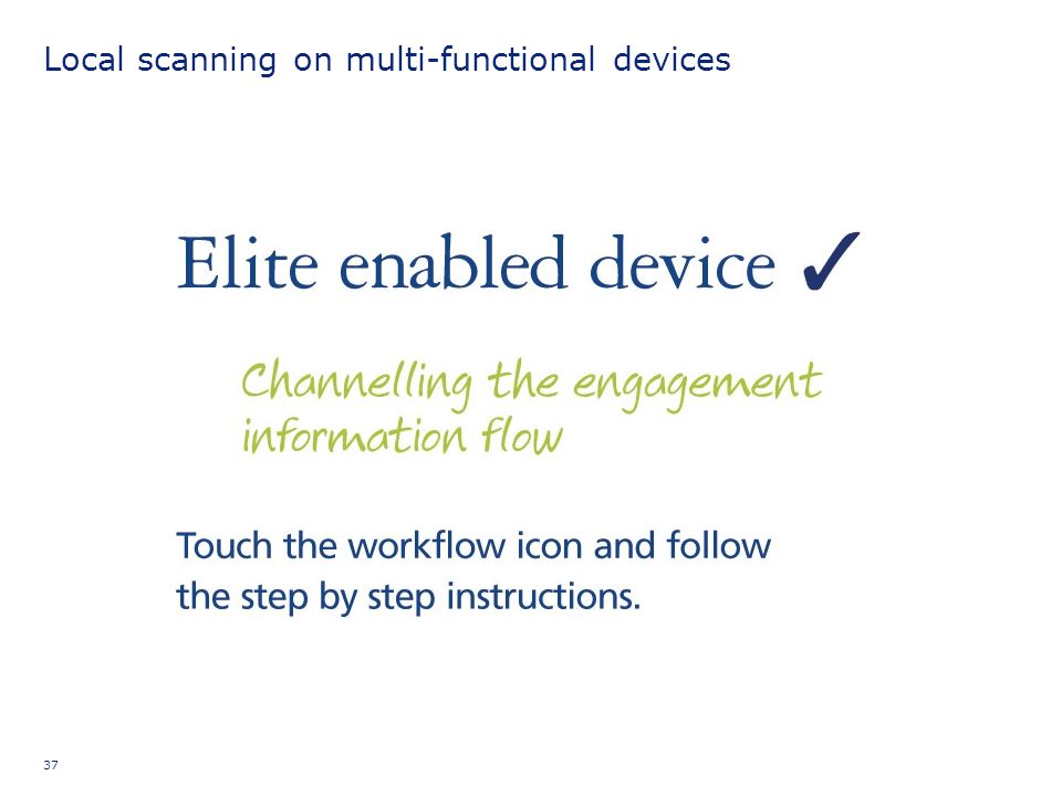 Local scanning on multi-functional devices