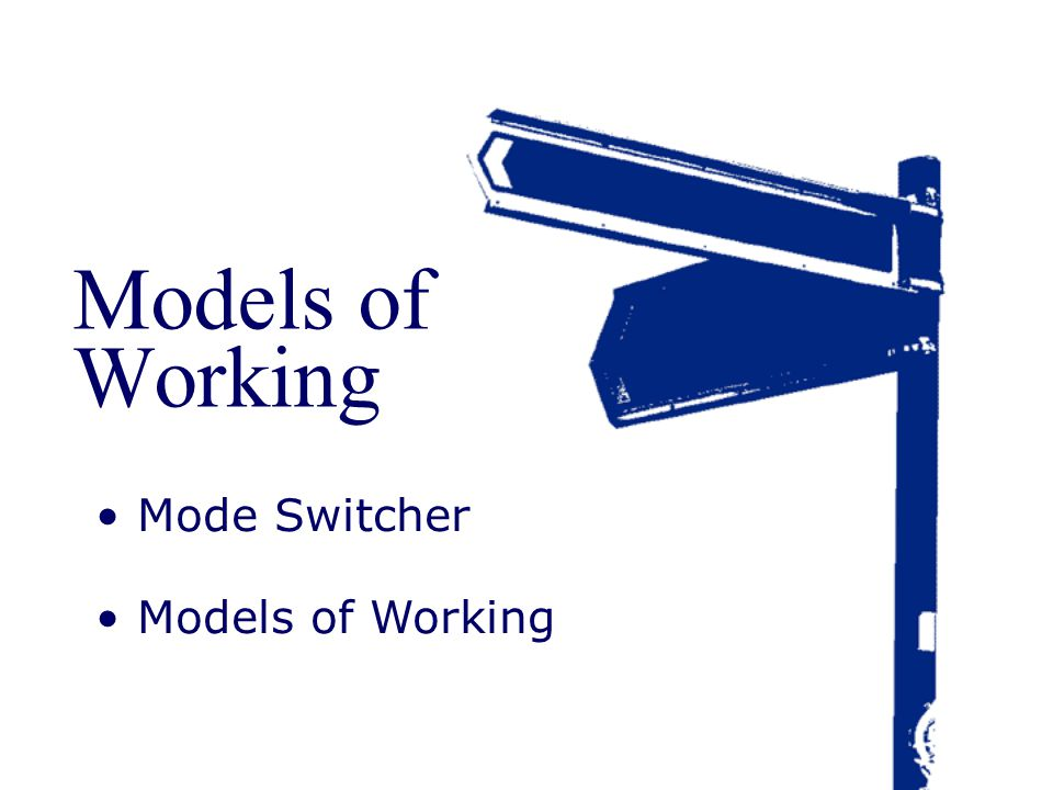 Models of Working Mode Switcher Models of Working