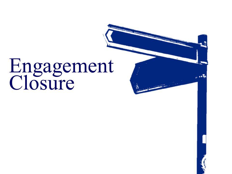 Engagement Closure