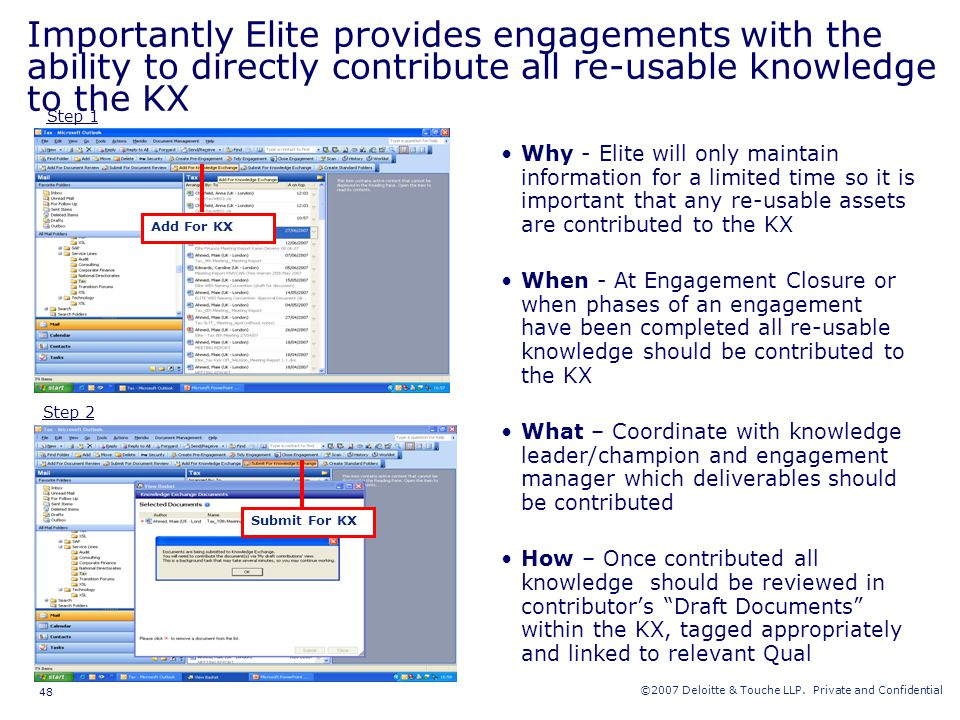 Importantly Elite provides engagements with the ability to directly contribute all re-usable knowledge to the KX