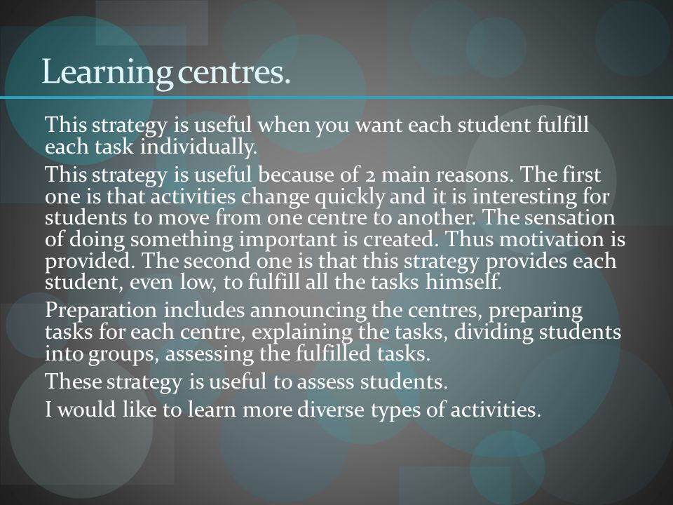 Learning centres.