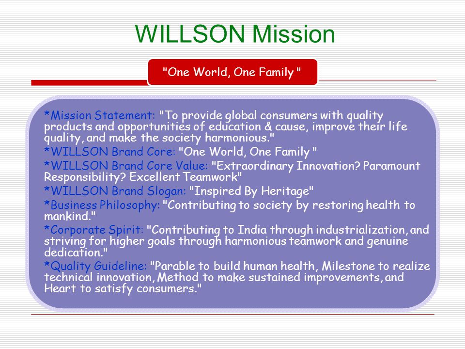 WILLSON Mission One World, One Family