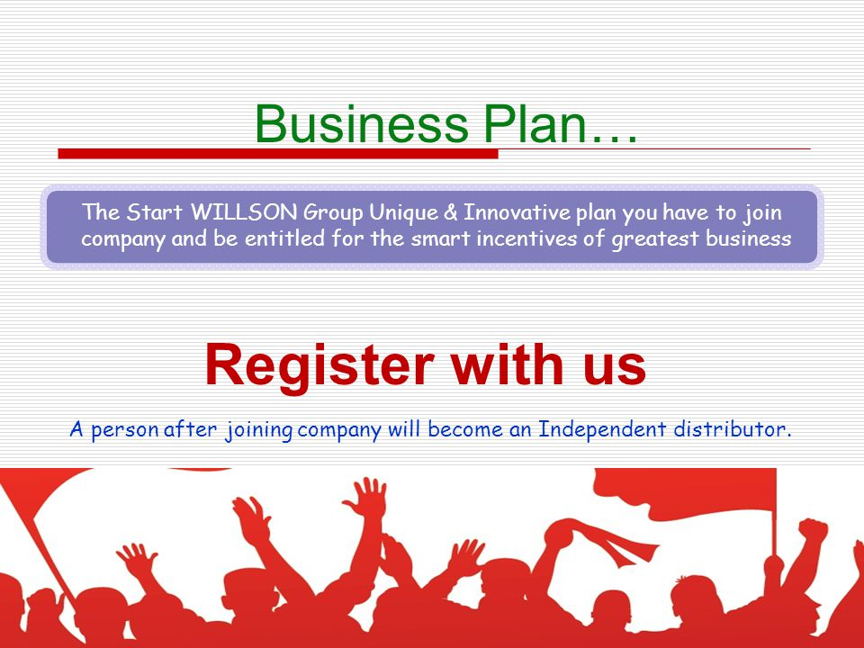 Register with us Business Plan…