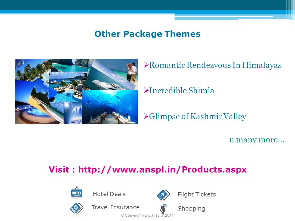 Visit : http://www.anspl.in/Products.aspx