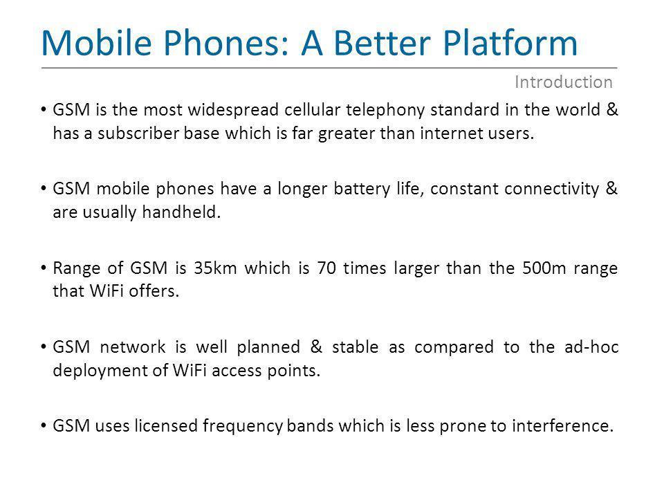 Mobile Phones: A Better Platform