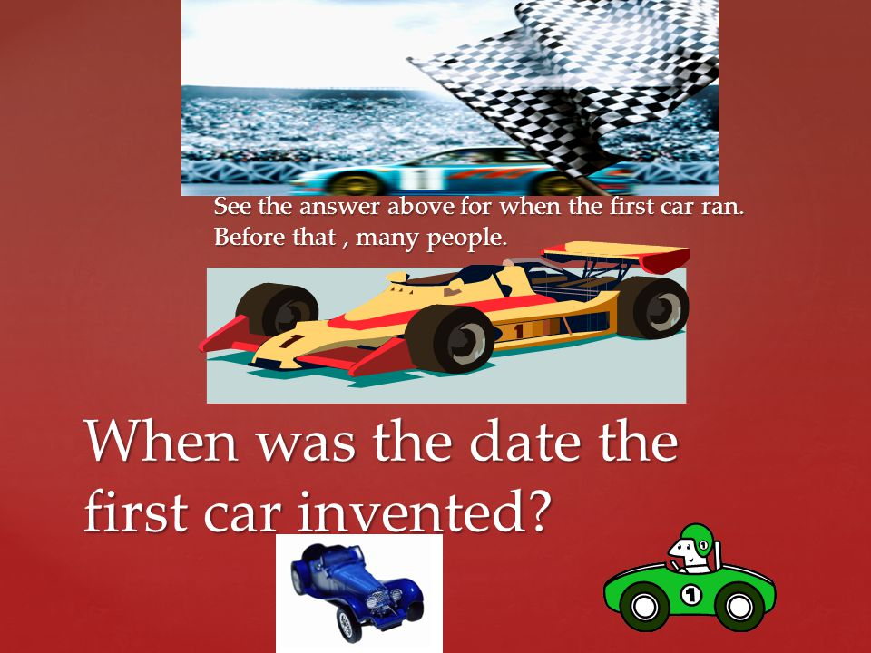 When was the date the first car invented