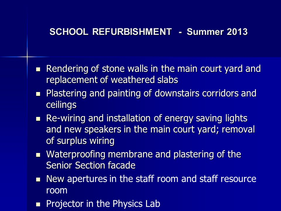 SCHOOL REFURBISHMENT - Summer 2013