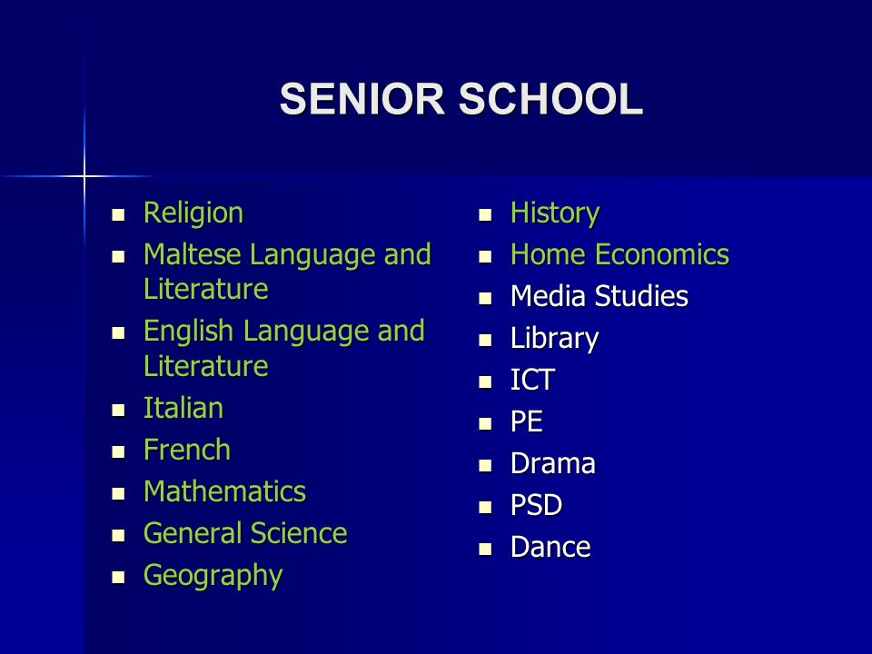 SENIOR SCHOOL Religion Maltese Language and Literature