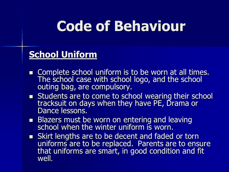 Code of Behaviour School Uniform
