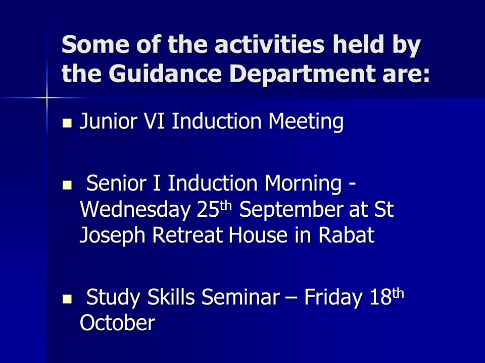 Some of the activities held by the Guidance Department are: