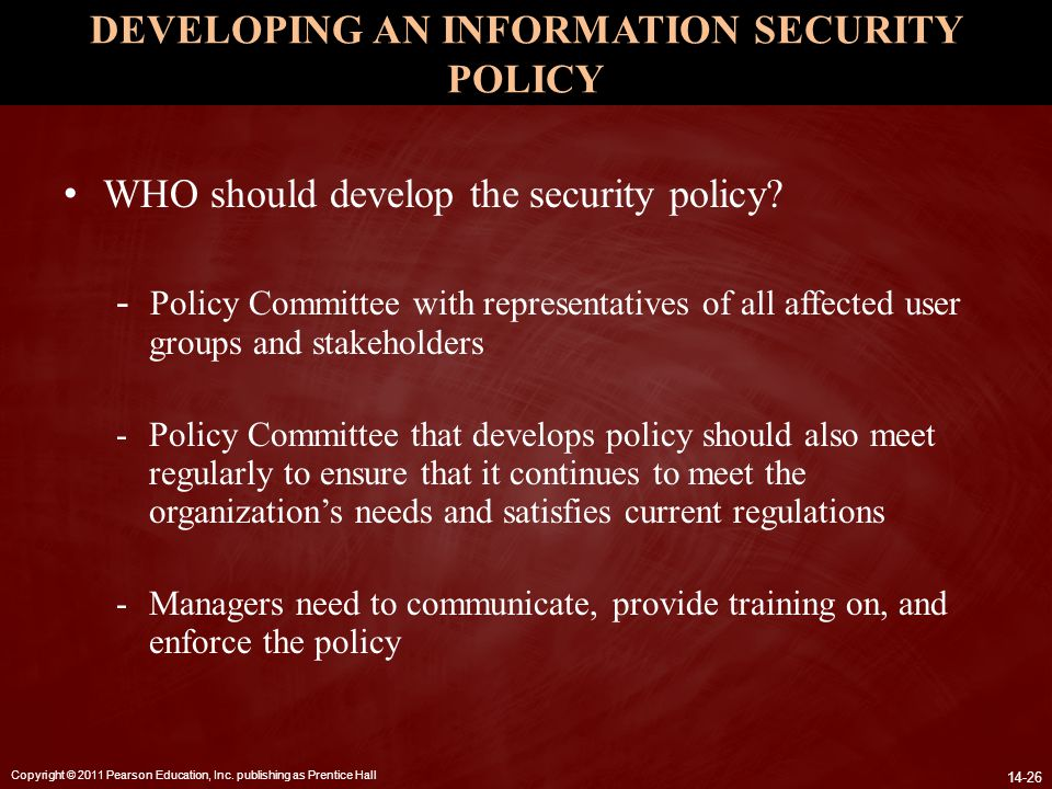 DEVELOPING AN INFORMATION SECURITY POLICY