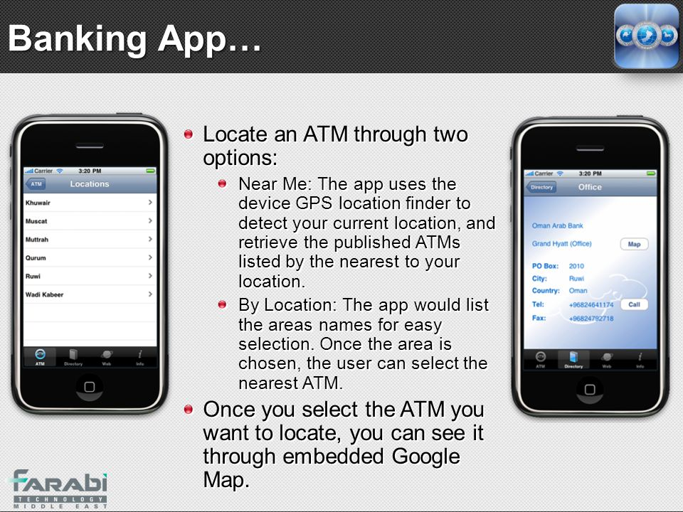 Banking App… Locate an ATM through two options: