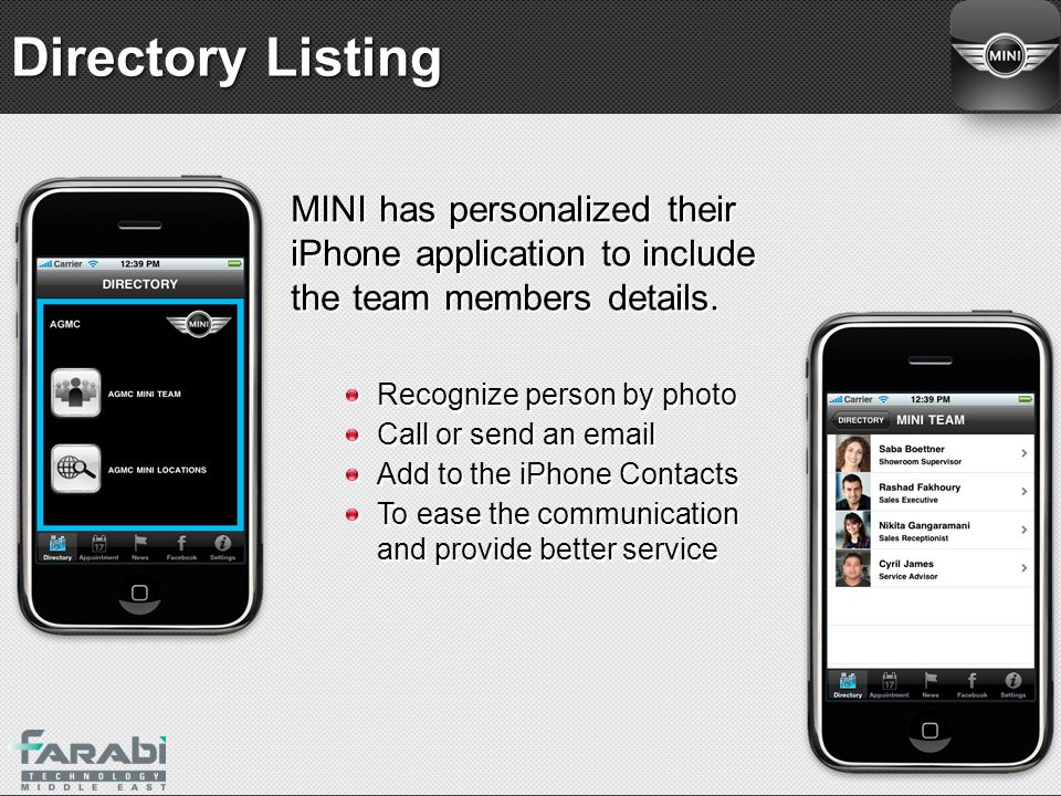 Directory Listing MINI has personalized their iPhone application to include the team members details.