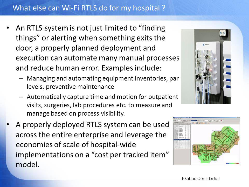 What else can Wi-Fi RTLS do for my hospital
