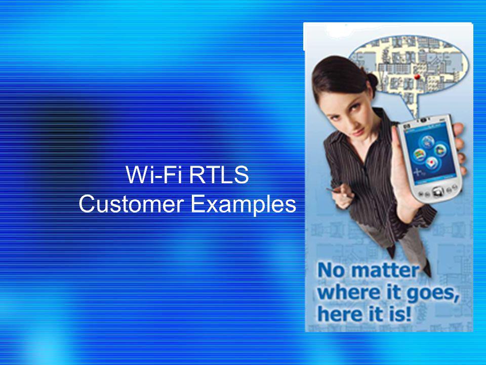 Wi-Fi RTLS Customer Examples