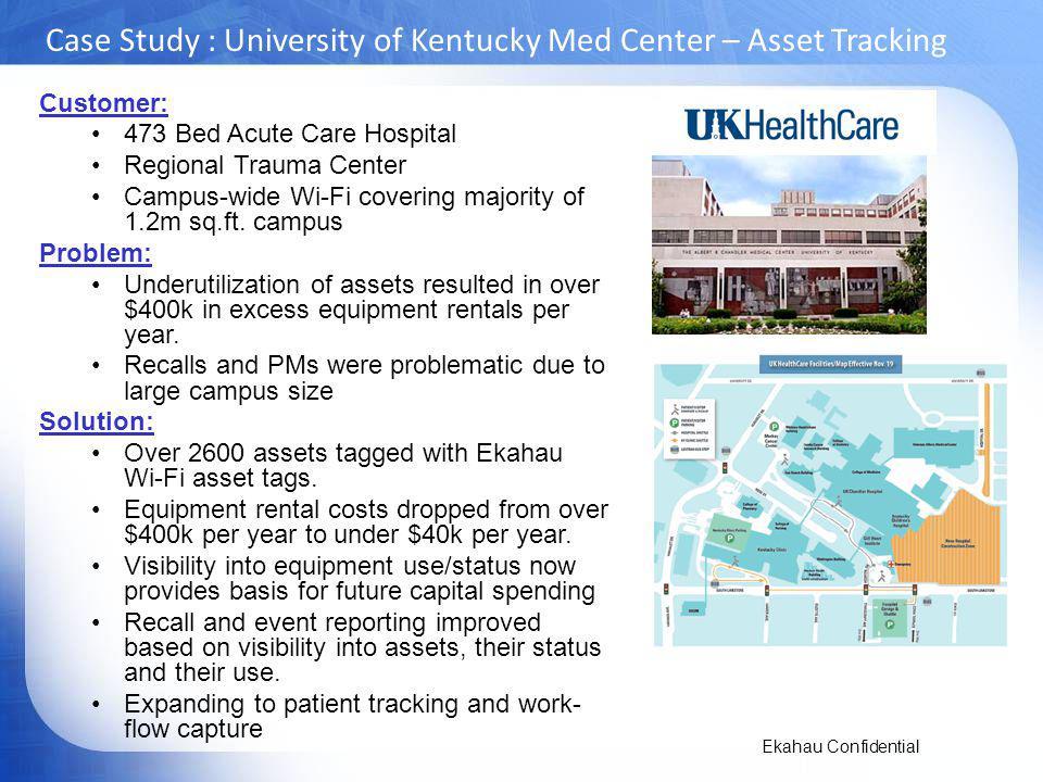Case Study : University of Kentucky Med Center – Asset Tracking