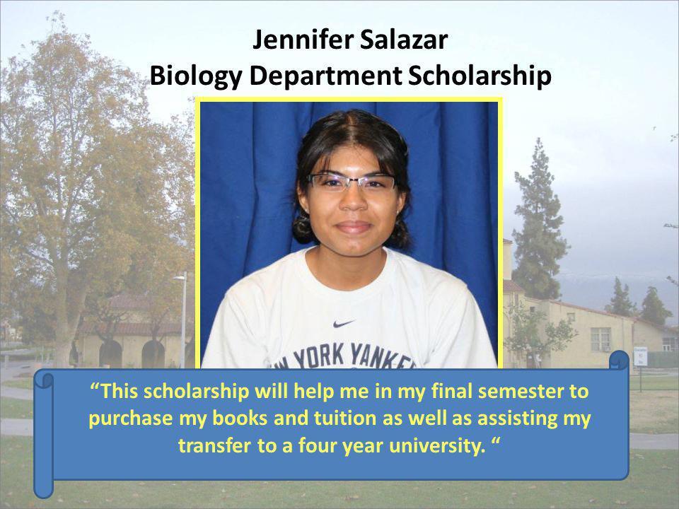 Jennifer Salazar Biology Department Scholarship