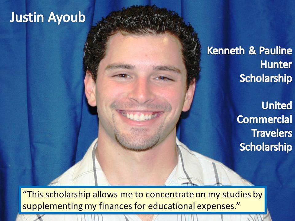 Justin Ayoub Kenneth & Pauline Hunter Scholarship