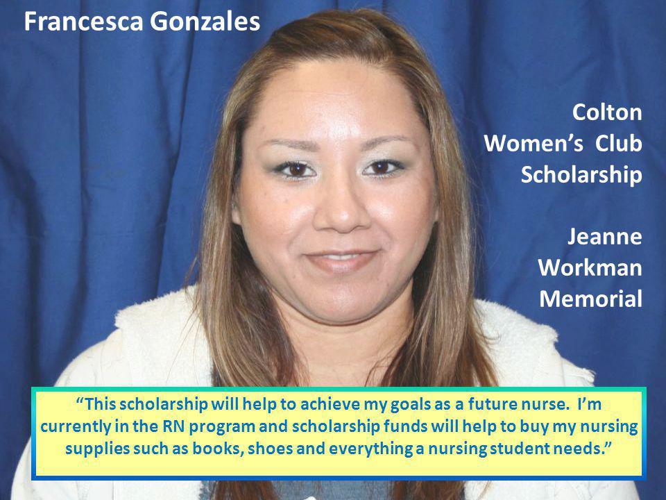 Francesca Gonzales Colton Women's Club Scholarship