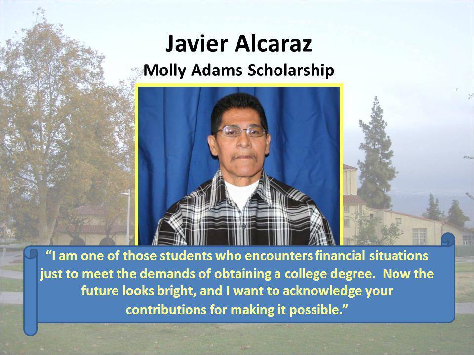 Javier Alcaraz Molly Adams Scholarship