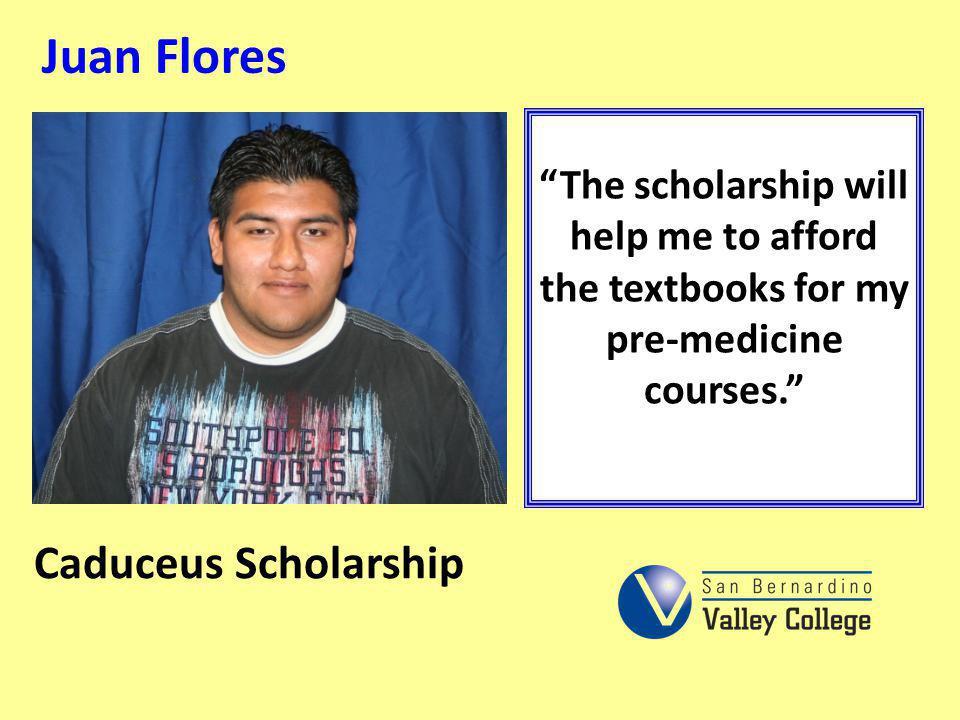Juan Flores Caduceus Scholarship