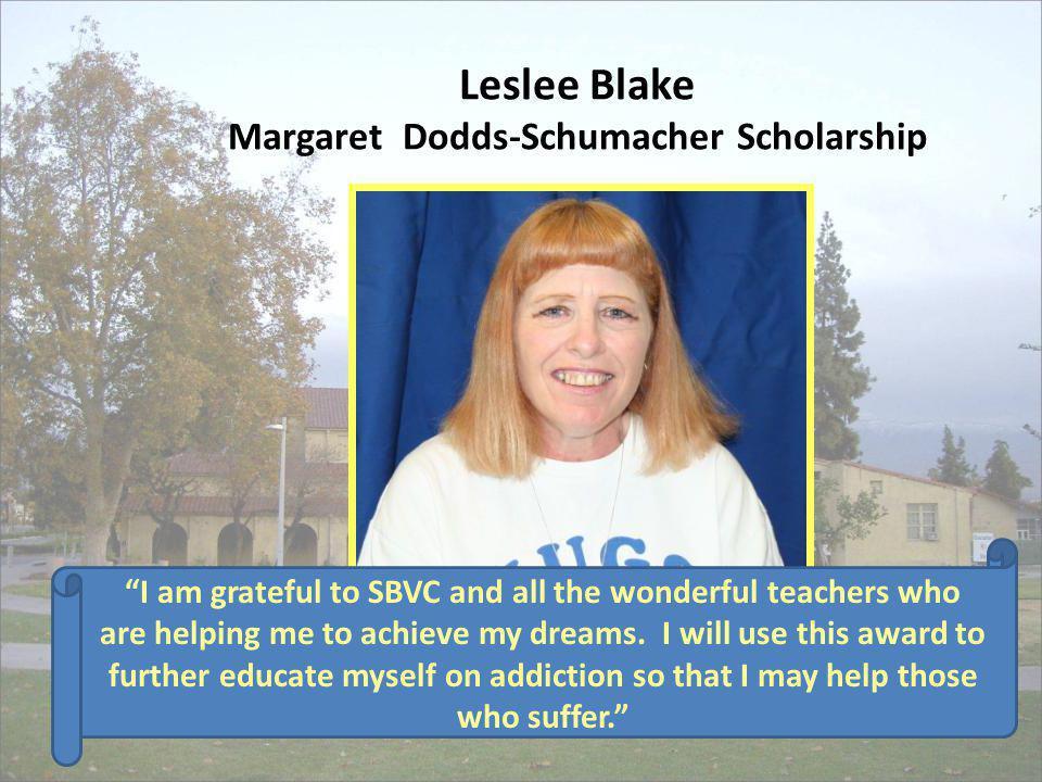 Leslee Blake Margaret Dodds-Schumacher Scholarship