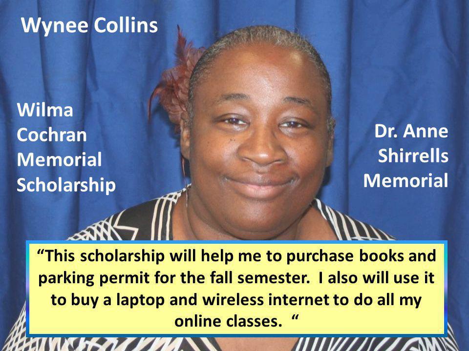 Wynee Collins Dr. Anne Shirrells Memorial
