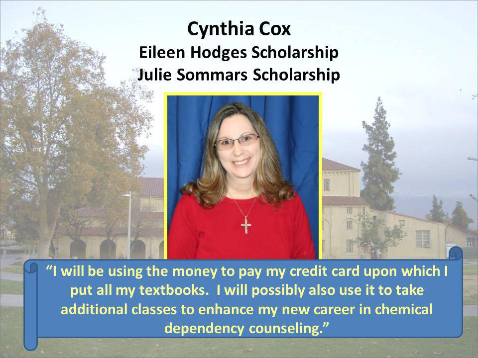Cynthia Cox Eileen Hodges Scholarship Julie Sommars Scholarship