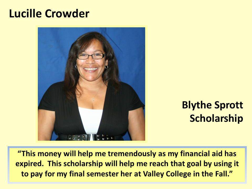 Lucille Crowder Blythe Sprott Scholarship