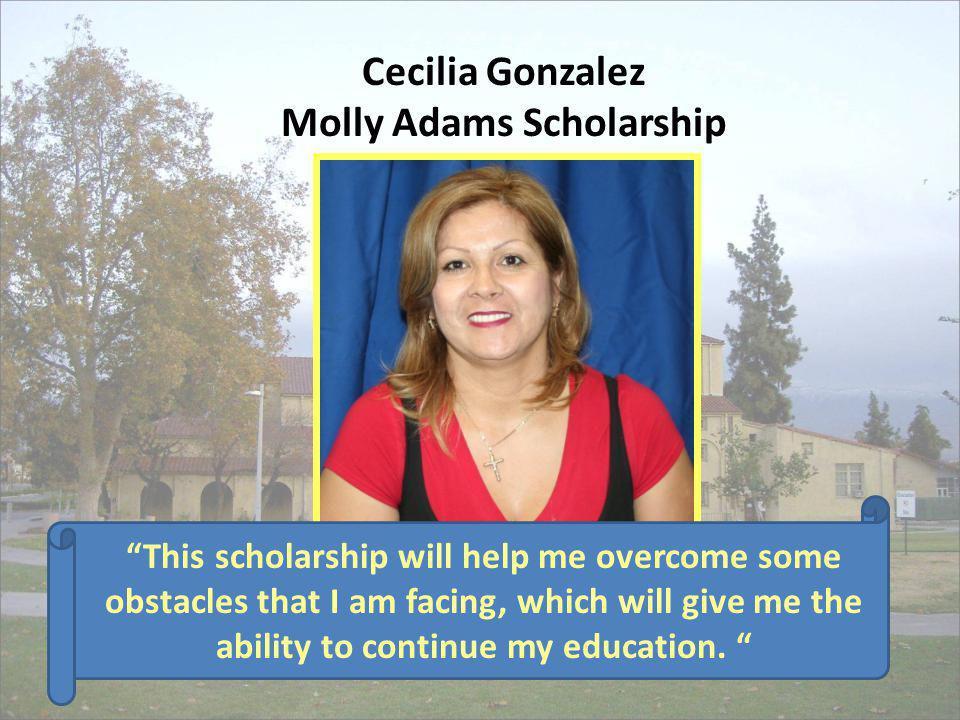 Cecilia Gonzalez Molly Adams Scholarship