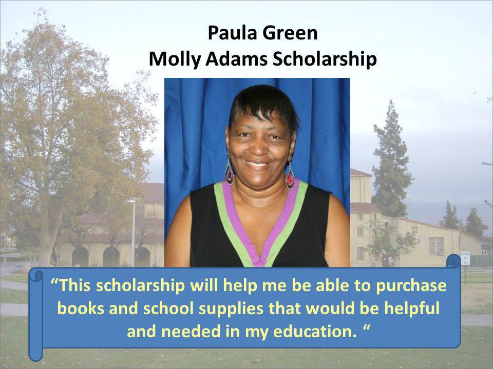 Paula Green Molly Adams Scholarship