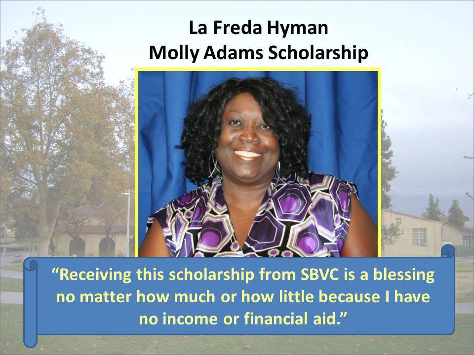 La Freda Hyman Molly Adams Scholarship