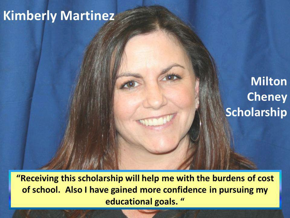 Kimberly Martinez Milton Cheney Scholarship
