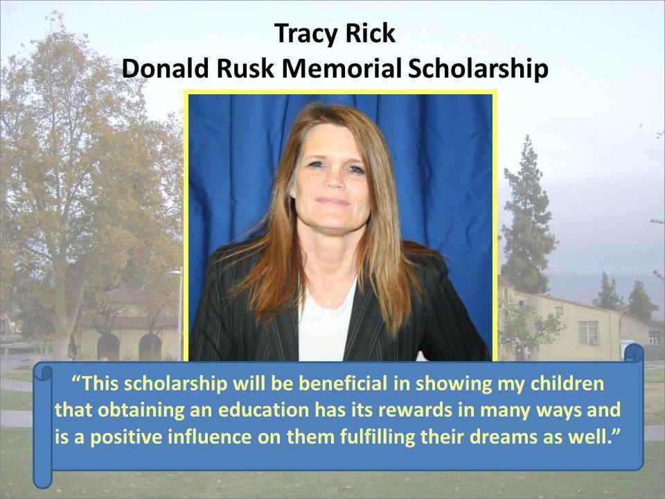 Tracy Rick Donald Rusk Memorial Scholarship