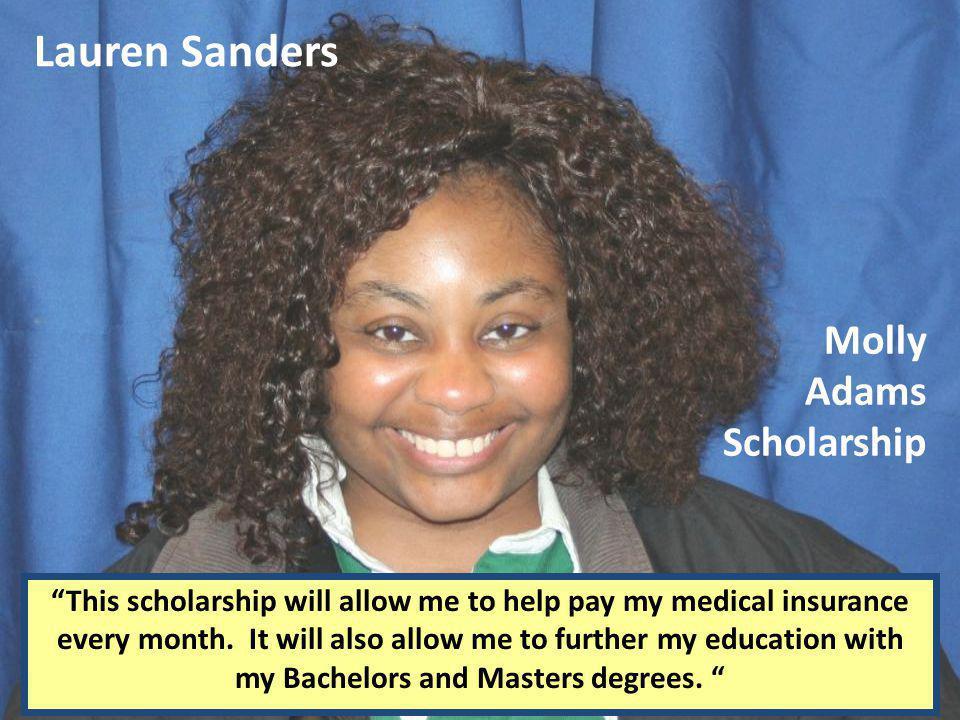 Lauren Sanders Molly Adams Scholarship