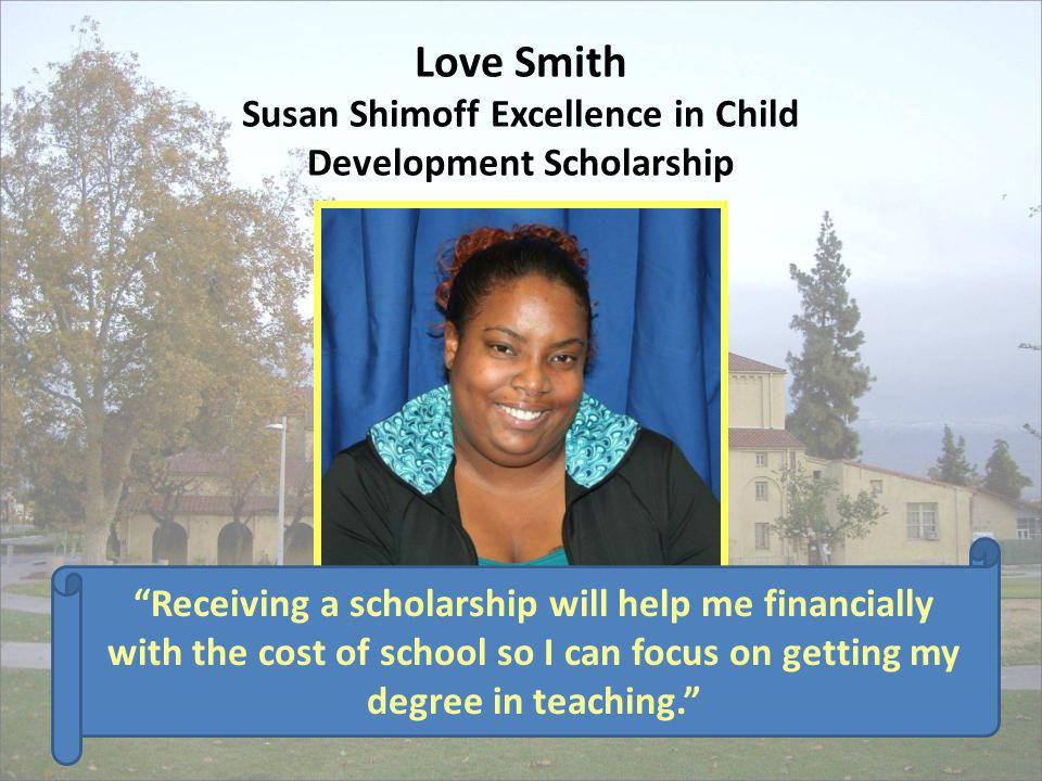 Love Smith Susan Shimoff Excellence in Child Development Scholarship