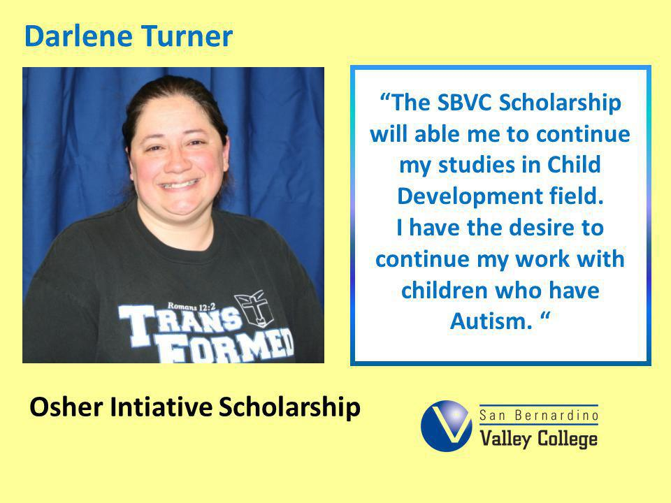 Darlene Turner Osher Intiative Scholarship