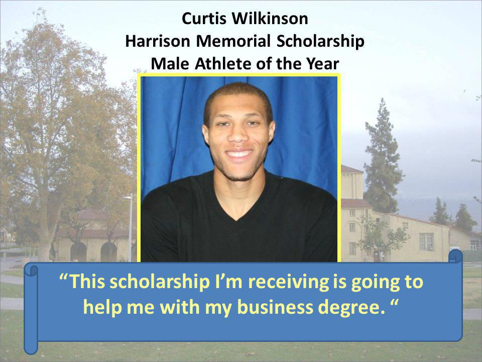 Curtis Wilkinson Harrison Memorial Scholarship Male Athlete of the Year