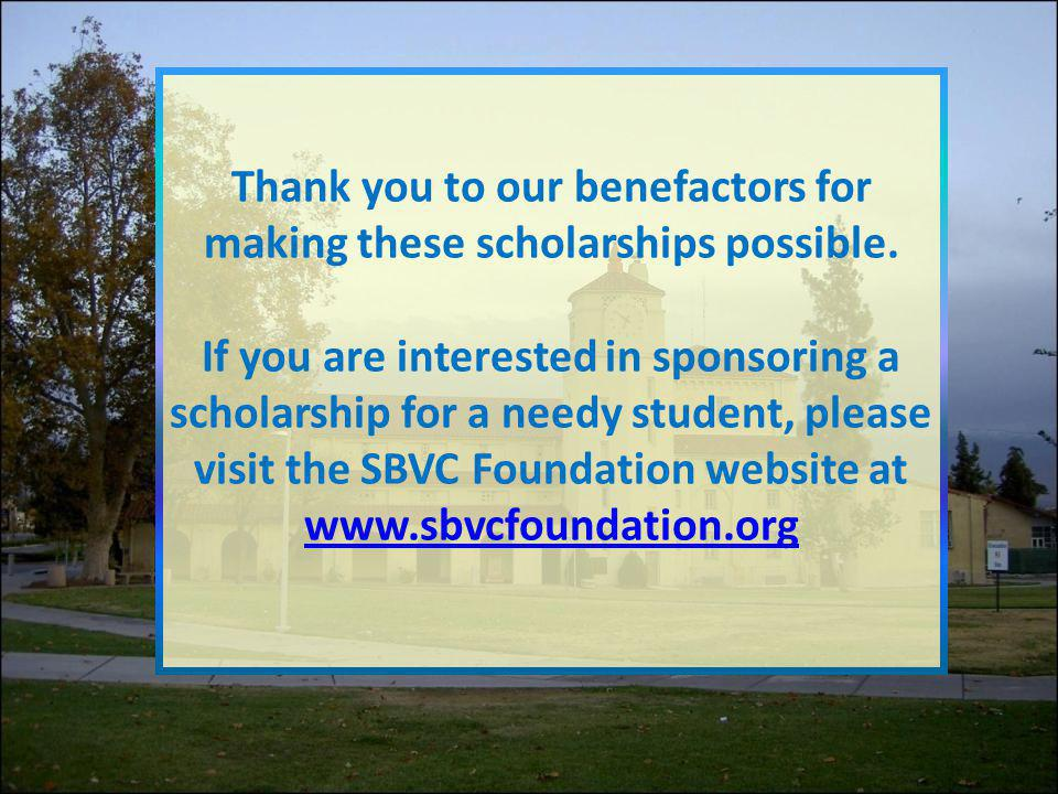 Thank you to our benefactors for making these scholarships possible
