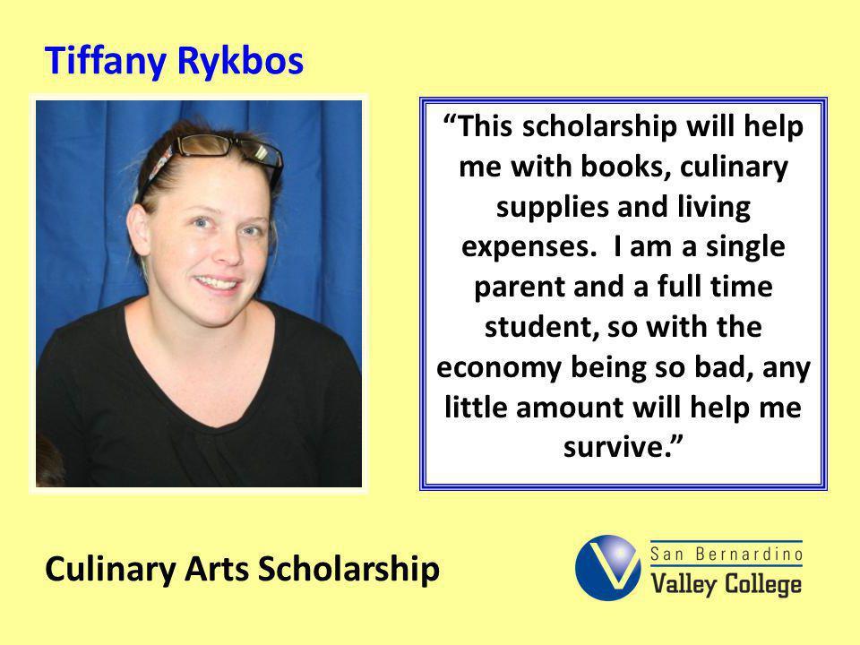 Tiffany Rykbos Culinary Arts Scholarship